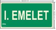 I. EMELET SZINTJELZŐ felirat - Menekülési út, Utánvilágító műanyag tábla 32x16 cm, 0,7 mm vastag - IMPLASER B150