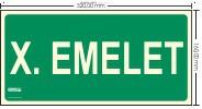 X. EMELET SZINTJELZŐ felirat - Menekülési út, Utánvilágító műanyag tábla 32x16 cm, 0,7 mm vastag - IMPLASER B158