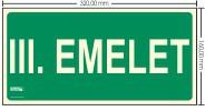 III. EMELET SZINTJELZŐ felirat - Menekülési út, Utánvilágító műanyag tábla 32x16 cm, 0,7 mm vastag - IMPLASER B152
