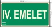 IV. EMELET SZINTJELZŐ felirat - Menekülési út, Utánvilágító műanyag tábla 32x16 cm, 0,7 mm vastag - IMPLASER B153