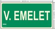 V. EMELET SZINTJELZŐ felirat - Menekülési út, Utánvilágító műanyag tábla 32x16 cm, 0,7 mm vastag - IMPLASER B154