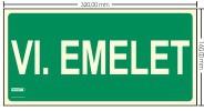 VI. EMELET SZINTJELZŐ felirat - Menekülési út, Utánvilágító műanyag tábla 32x16 cm, 0,7 mm vastag - IMPLASER B155