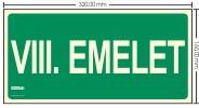 VIII. EMELET SZINTJELZŐ felirat - Menekülési út, Utánvilágító műanyag tábla 32x16 cm, 0,7 mm vastag - IMPLASER B157