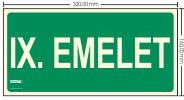 IX. EMELET SZINTJELZŐ felirat - Menekülési út, Utánvilágító műanyag tábla 32x16 cm, 0,7 mm vastag - IMPLASER B158