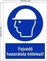 Fejvédő használata kötelező! - Rendelkező jel 15x20 cm IMPLASER