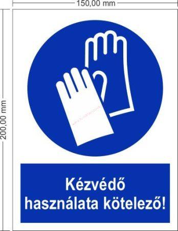 Kézvédő használata kötelező! - Rendelkező jel 15x20 cm IMPLASER
