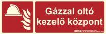 GÁZZAL OLTÓ KEZELŐ KÖZPONT felirat - Tűzvédelmi jel, Utánvilágító műanyag tábla 30x10 cm, 0,7 mm vastag - IMPLASER B150