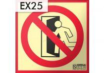 NEM KIJÁRAT / NO EXIT - Tűzvédelmi jel, Utánvilágító műanyag tábla 21x21 cm, 0,7 mm vastag - IMPLASER B150