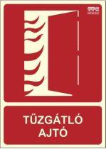 TŰZGÁTLÓ AJTÓ - Tűzvédelmi jel, Utánvilágító műanyag tábla 15x21 cm, 0,7 mm vastag - IMPLASER B150