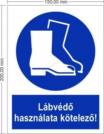 Lábvédő használata kötelező! - Rendelkező jel 15x20 cm IMPLASER