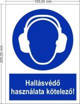Hallásvédő használata kötelező! - Rendelkező jel 15x20 cm IMPLASER