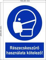 Részecskeszűrő használata kötelező! - Rendelkező jel 15x20 cm IMPLASER