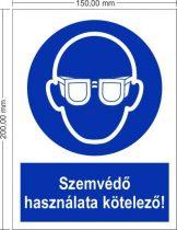 Szemvédő használata kötelező! - Rendelkező jel 15x20 cm IMPLASER