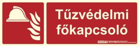 TŰZVÉDELMI FŐKAPCSOLÓ felirat - Tűzvédelmi jel, Utánvilágító műanyag tábla 30x10 cm, 0,7 mm vastag - IMPLASER B150