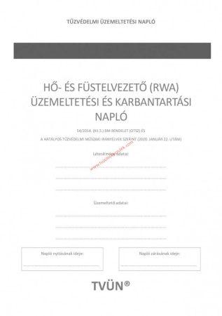 Hő és füstelvezető rendszer üzemeltetési és karbantartási napló