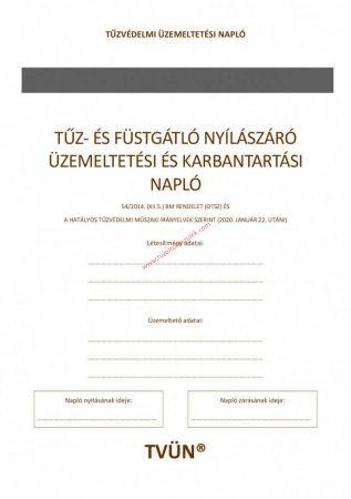 Tűzgátló és füstgátló ajtó üzemeltetési és karbantartási napló